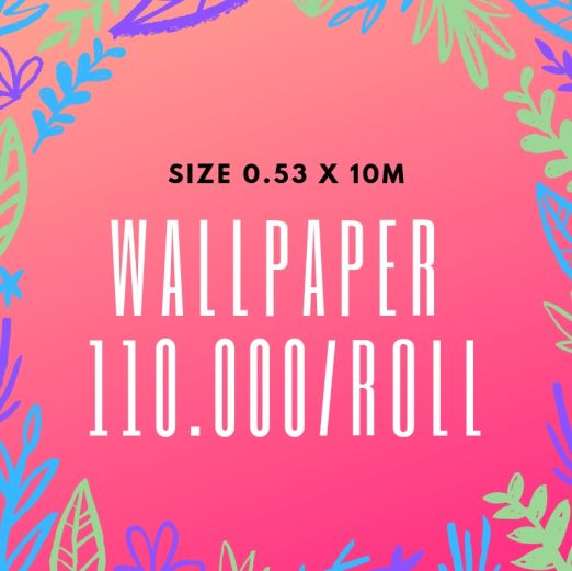 Wallpaper Dinding WALLPAPER 110.000